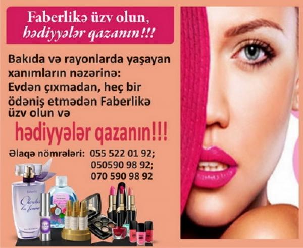 Faberlikə üzv olun, hədiyyələr qazanın!!!
